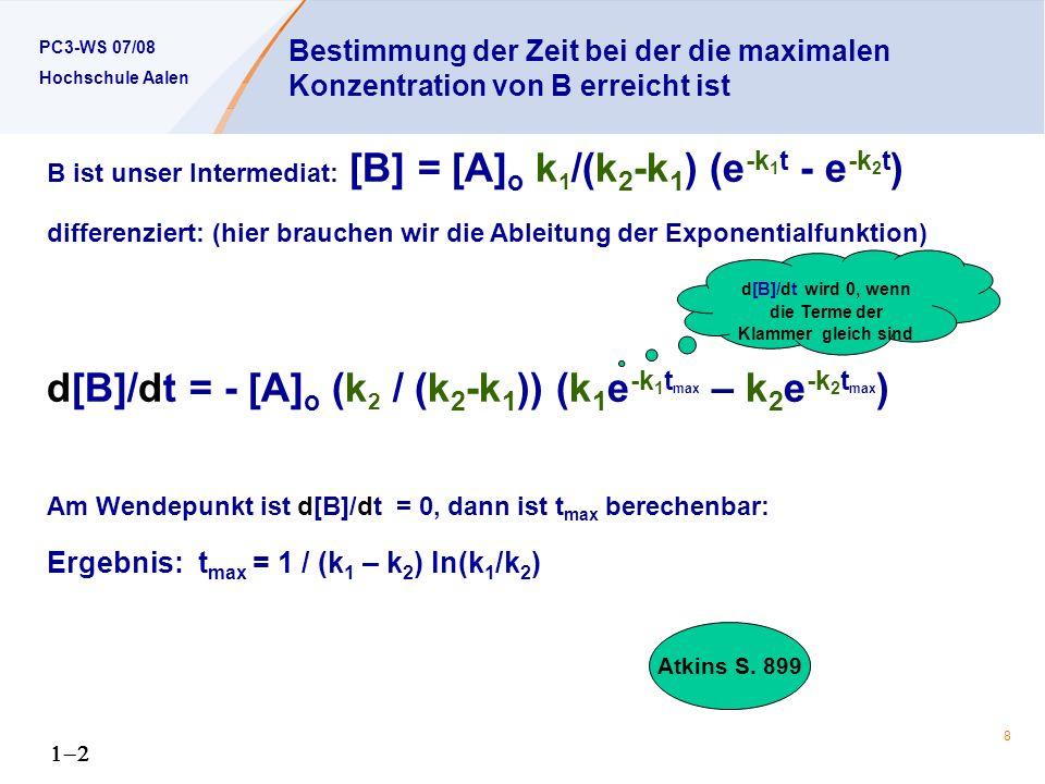 d[B]/dt wird 0, wenn die Terme der Klammer gleich sind